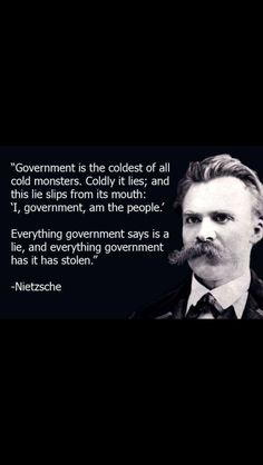 It is a necessary evil that must be constrained by its people.who, in turn, MUST PAY ATTENTION! Wisdom Quotes, Book Quotes, Words Quotes, Wise Words, Life Quotes, Sayings, Philosophical Quotes, Political Quotes, Friedrich Nietzsche