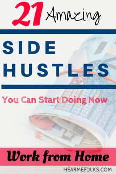 Want to make extra money on the go, while doing your day job? Check out this list of amazing side hustles you can start doing right now to make quick money! #makemoneyonline #sidehustle #startup