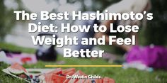 These 5 diets will help guide you to reversing the autoimmunity and inflammation associated with Hashimoto's. These are the same diets I use on my patients.