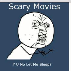 haha :) *sleeps with light on*