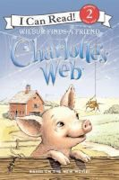 Charlotte's Web by E. B. White -- Wilbur, the pig, is desolate when he discovers that he is destined to be the farmer's Christmas dinner until his spider friend, Charlotte, decides to help him