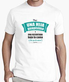Camiseta para padres de una niña con el mensaje