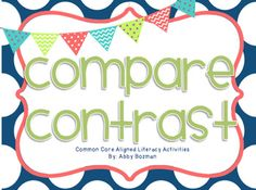 20 pages of compare and contrast activities!  Common Core Aligned :)