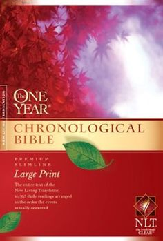 NLT One Year Chronological Bible - I am reading thru the Bible this year with this version. What an eye opening time.
