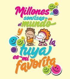 Millones de sonrisas Spanish Greetings, Inspirational Thoughts, Love Him, Poems, Messages, Lettering, Quotes, Personality Types, Bubble