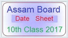 SEBA 10th Time Table 2017 :Assam Board Matric Date Sheet:Assam Board 10th Exam date Sheet 2017 : Online Check Assam Date sheet 2017 www.sebaonline.org