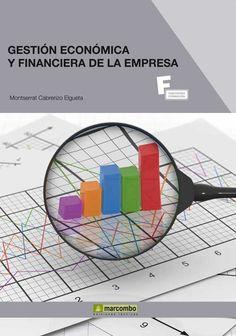 Gestión económica y financiera de la empresa, de Montserrat Cabrerizo Elgueta. Máis información no catálogo: http://kmelot.biblioteca.udc.es/record=b1503646~S1*gag