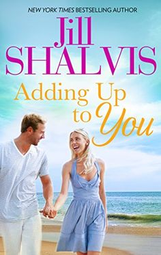 Adding Up to You by Jill Shalvis