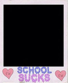 Ew skool sucks ew Marco Polaroid, Polaroid Frame Png, Polaroid Template, Camera Frame, Frame Template, Templates, Instagram Story Template, Instagram Story Ideas, Framed Wallpaper