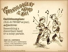 (34) Grandiloquent Word of the Day