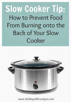 Every slow cooker seems to have a hot spot in it. It is usually on the side opposite of the controls, or somewhere on the back part. From now on notice where food sticks on and gets crusty. Then use a foil collar to prevent burning and sticking. I like to use foil collars when …