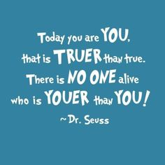 That Dr. Seuss really knows what he's talking about.