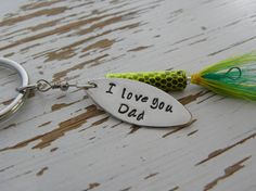 I love you Dad fishing lure key chain - hand stamped - you choose the lure color