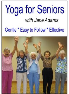Yoga for Seniors with Jane Adams: Improve balance, strength and flexibility with Gentle Senior Yoga | The eConsumer Product Reviews