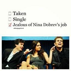 #TVD ~ JEALOUS OF NINA DOBREV'S JOB!!! <3