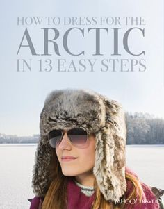 A Broad Abroad heads to Greenland and discovers how to dress for an arctic blast at any time of the year.