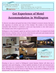 New Zealand having very much pleasant atmosphere and its weather is changeable, as a result this means that even over summer there are always quite a few cooler. Everyone should take experience of #Motel #Accommodation in Wellington.