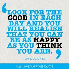 Happy as you think you are -Daily Happyness Quote, gratitude quotes, happiness quotes,