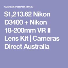 $1,213.62 Nikon D3400 + Nikon 18-200mm VR II Lens Kit | Cameras Direct Australia