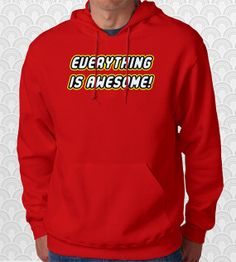 Everything is Awesome Lego Movie Hoodie by FishbiscuitDesigns