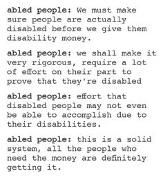 #disabled #disability #ableism Nope, all the people getting the money need it, but all who need it definitely aren't getting it, only some.
