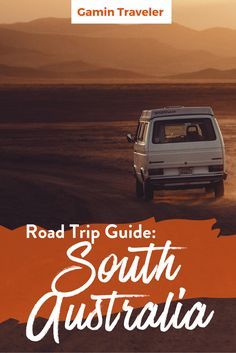Are you planning a road trip in South Australia? You will find useful tips here to travelel around Eyre Peninsula. Road Trip: How to plan, where to sleep