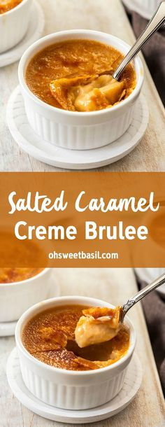 Salted Caramel Crème Brûlée is not only totally addictive but it's incredibly easy to make. With just 4 ingredients, one being water, and 15 minutes! desserts caramel Salted Caramel Crème Brûlée - Oh Sweet Basil Caramel Creme Brulee Recipe, Creme Brulee Cheesecake, Köstliche Desserts, Dessert Recipes, Cream Brulee, Sweet Recipes, Mousse, Cookies Et Biscuits, Gastronomia