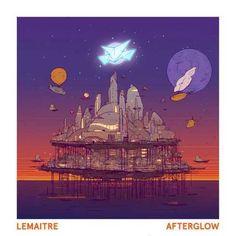 Lemaitre  Afterglow EP Album Download