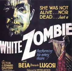 White Zombie really put zombies on the map as well as voodoo.