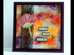 Follow your Destiny – a mixed media card by Robyn Wood, using stencil, gelatos, and texture paste
