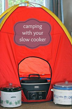 Camping with your CrockPot Slow Cooker; We do this when we'll be out for the day. Works great even in the tent!