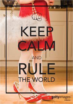 keep calm and rule the world - feliz día  de la mujer!!!