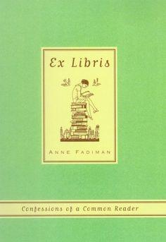 Ex Libris, Anne Fadiman
