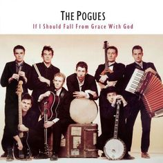 If I Should Fall from Grace with God by The Pogues Irish music with punk influences. A great album with some great songs. More tin whistle! Margaret Thatcher, Vinyl Lp, Vinyl Records, Vinyl Music, Recital, Lps, Woody, Birmingham, Kirsty Maccoll