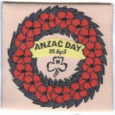 AUSTRALIAN GIRL GUIDES 'ANZAC DAY' BADGE COMMEMORATING THE 1915 LANDING OF AUSTRALIAN AND NEW ZEALAND TROOPS AT GALIPOLI 1915  | eBay