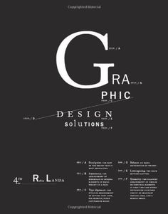 Graphic Design Solutions (with Premium Website Printed Access Card) (Graphic Design Promotion) by Robin Landa, http://www.amazon.com/dp/0495572810/ref=cm_sw_r_pi_dp_7ex7pb13BR7GX