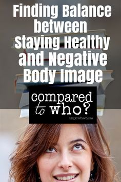 You want to stay healthy but how do you keep from obsessing over your weight and body? Great ideas in this article from Compared to Who?