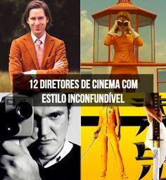 12 Diretores de cinema com estilo inconfundível