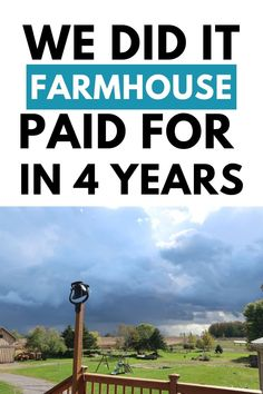 Is it really possible to pay off your mortgage quickly? Wondering if you even should? Here's our story and steps we took to pay off our farmhouse with 11 acres of land in four years.