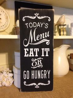 Today's Menu Eat It Or Go Hungry Primitive by DaisyPatchPrimitives
