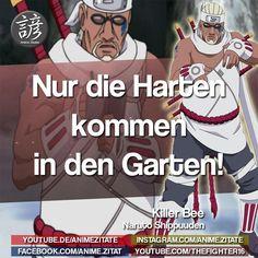 #KillerBee #Naruto #AnimeZitate Naruto Quotes, Boruto, Memes, Funny, Movie Posters, Cool Pictures, Meme, Film Poster, Funny Parenting