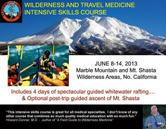 Wilderness and Travel Medicine Outdoor Survival Course