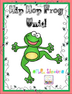 Hip Hop Frog Unit from The Schroeder Page on TeachersNotebook.com (50 pages)  - This file is a 50 page download that will walk you and your students through the life cycle of a frog.  You will create a hands model of each stage.