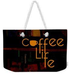 """Coffee Is Life Weekender Tote Bag (24"""" x 16"""") by Nola Lee Kelsey.  The tote bag…"""