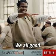 Join our official Addicted 2 #OITNB by click here:   http://pin.thelguide.com - OITNB ORANGE IS THE NEW BLACK CRazy Eyes quote funny pics