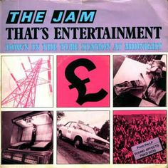 """The Jam had a long run of U.K. hits with their mod guitar flash – but they were too defiantly British for U.S. success. The lads hit hardest with this acoustic lament, with Weller brooding over the heartaches of everyday working-class life. His songwriting technique? """"Coming home pissed from the pub and writing 'That's Entertainment' in 10 minutes."""""""