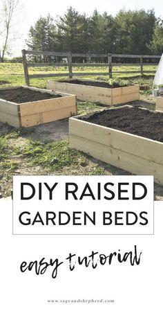 How to Build Raised Garden Beds - An Easy DIY - Sage & Shepherd Farm