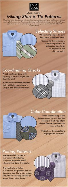 Here are a few tips on common shirt and tie pattern combinations.