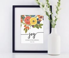 Bible Verse art Print, Printable art wall decor,  inspirational quotes poster - Joy comes in the morning