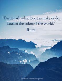 Rumi...from RumiQuotes